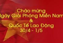THÔNG BÁO NGHỈ LỄ NGÀY GIẢI PHÓNG MIỀN NAM 30/4 VÀ QUỐC TẾ LAO ĐỘNG 01/05/2021